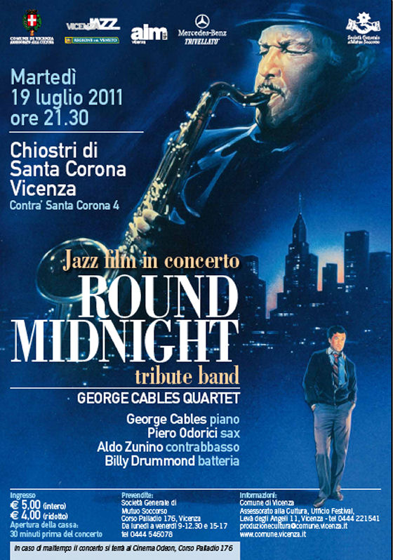 Round Midnight Tribute Band - George Cables Quartet in concerto, martedì 19 luglio 2011 al Cinema Odeon